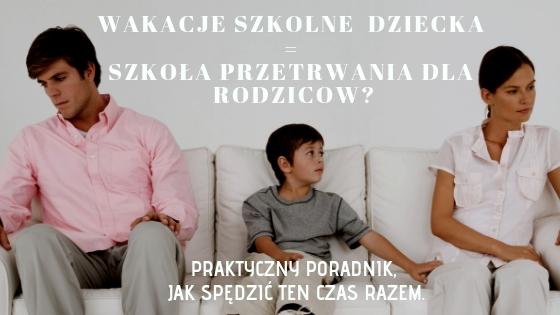 Trudny czas dla rodziców
