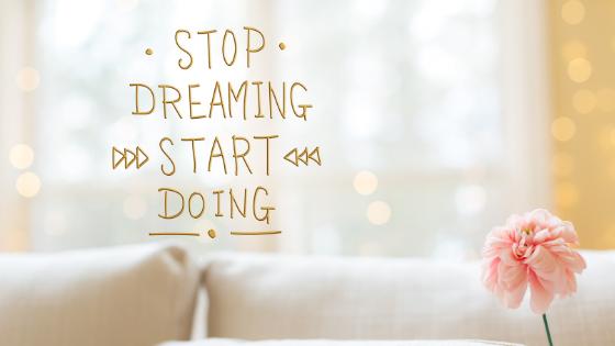 Przestan marzyc, zacznij dzialac