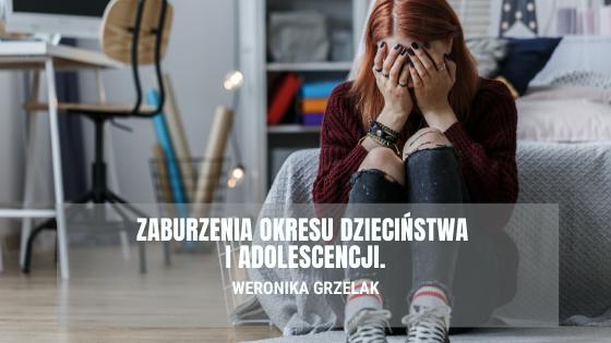 zaburzenia okresu dziecinstwa i adolescencji